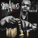 Wooh Da Kid - Strap-A-Holics 2.0 (Reloaded) mixtape cover art