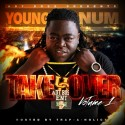 Young Num - Take Over mixtape cover art