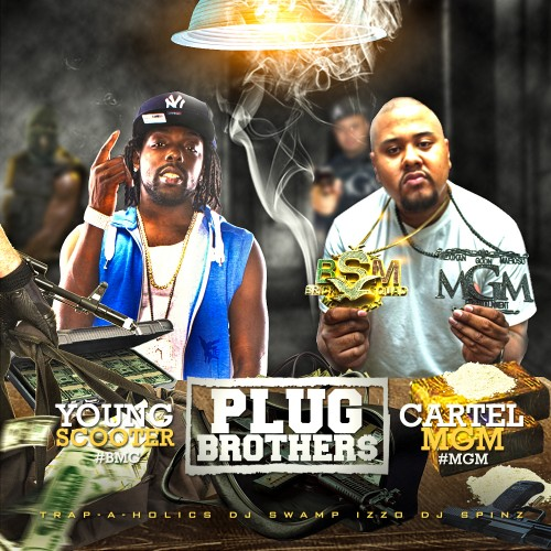 Young Scooter & Cartel MGM – Plug Brothers [Mixtape]