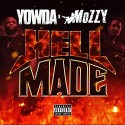 Yowda & Mozzy - Hell Made  mixtape cover art