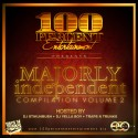 100% Entertainment Presents Majorly Independent 2 mixtape cover art
