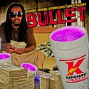 Bullet - Kangaroo Jack mixtape cover art