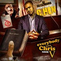 C.Hen - Everybody Hates Chris 5 mixtape cover art