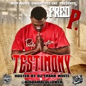 Fred P - Testimony mixtape cover art