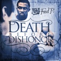 Fred P - Death Before Dishonor mixtape cover art