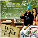 Goony Spliff - F*ck College 2 mixtape cover art