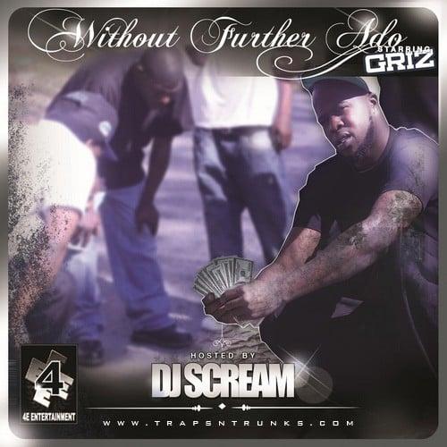 Griz without further ado traps n trunks dj scream