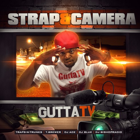 Gutta TV – Strap & Camera [Mixtape]