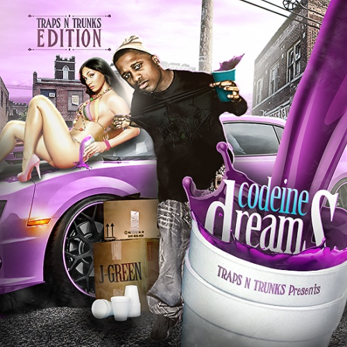Traps N Trunks Presents J-Green – Codeine Dreams [Mixtape]