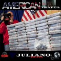 Juliano - American Trappa mixtape cover art