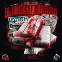 Juliano - Blood On The Bricks mixtape cover art