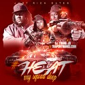 Just Rich Gates - #Heat (My Squad Deep) mixtape cover art