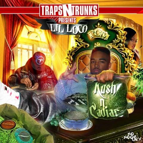 Lil Loco x Traps N Trunks – Kush N Caviar [Mixtape]