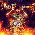 Lil Lody - Heat N Da Streetz mixtape cover art