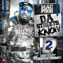 Mac Pooh - Da Streets Know 2 mixtape cover art