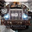 Mack C - Mack Truck Muzik (Hosted By Fate Eastwood) mixtape cover art