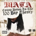 Mata - Countdown To The 100 Day Theory mixtape cover art