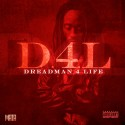 Mata - D4L (Dreadman 4 Life) mixtape cover art