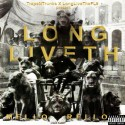 Mello Rello - Long Liveth mixtape cover art