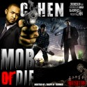 C.Hen - Mob Or Die mixtape cover art
