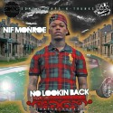 Nif Monroe - No Lookin Back mixtape cover art