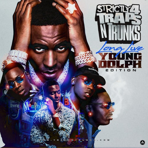 Strictly 4 The Traps N Trunks (Memphis Edition) (Hosted By Frayser Boy) [Mixtape]
