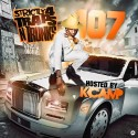 Strictly 4 The Traps N Trunks 107 (Hosted By K Camp) mixtape cover art