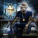 Strictly 4 The Traps N Trunks 124 (Hosted By D-Aye) mixtape cover art