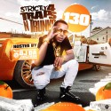 Strictly 4 The Traps N Trunks 130 (Hosted By OJ Da Juiceman) mixtape cover art