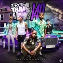 Strictly 4 The Traps N Trunks 140 mixtape cover art