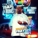 Strictly 4 The Traps N Trunks 32 (Hosted by Frayser Boy) mixtape cover art