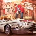 Strictly 4 The Traps N Trunks 37 (Hosted By Parlae aka Teddy Gram Da Hustla) mixtape cover art