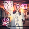 Strictly 4 The Traps N Trunks 40 (Hosted By Jackie Chain) mixtape cover art