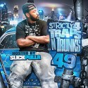 Strictly 4 The Traps N Trunks 49 (Hosted By Slick Pulla) mixtape cover art