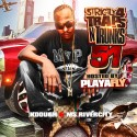 Strictly 4 The Traps N Trunks 51 (Hosted By Playa Fly) mixtape cover art