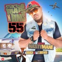 Strictly 4 The Traps N Trunks 55 (Hosted By Nasty Mane) mixtape cover art