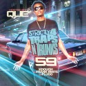 Strictly 4 The Traps N Trunks 59 (Hosted By Que) mixtape cover art