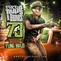 Strictly 4 The Traps N Trunks 73 (Hosted By Yung Mazi) mixtape cover art