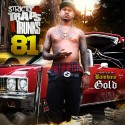 Strictly 4 The Traps N Trunks 81 (Hosted By Bambino Gold) mixtape cover art