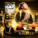 Strictly 4 The Traps N Trunks 85 (Hosted By Rich The Kid) mixtape cover art