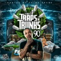 Strictly 4 The Traps N Trunks 90 (Hosted By Chinx Drugz) mixtape cover art