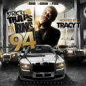 Strictly 4 The Traps N Trunks 94 (Hosted By Tracy T) mixtape cover art