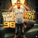 Strictly 4 The Traps N Trunks 98 (Hosted By Troy Ave) mixtape cover art