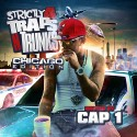 Strictly 4 The Traps N Trunks (Chicago Edition) (Hosted By Cap1) mixtape cover art