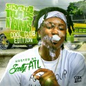 Strictly 4 The Traps N Trunks (Cool Club Edition) (Hosted By Scotty ATL) mixtape cover art
