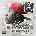 Strictly 4 The Traps N Trunks (Long Live Bankroll Fresh Edition Pt. 2) mixtape cover art