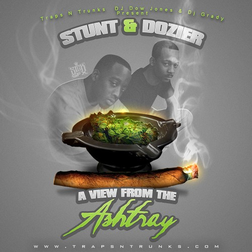 Stunt N Dozier – A View From The Ashtray [Mixtape]