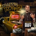 Trappin Out The Trunk 2 (Hosted By Alley Boy) mixtape cover art