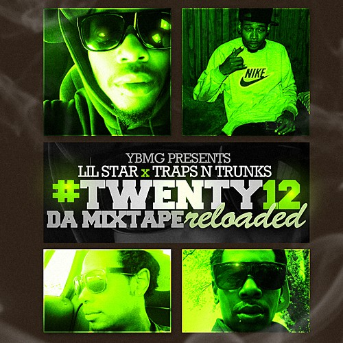 Lil Star – #Twenty12 (Reloaded) [Mixtape]