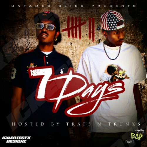Untamed Click x Traps-N-Trunks – 7 Days [Mixtape]